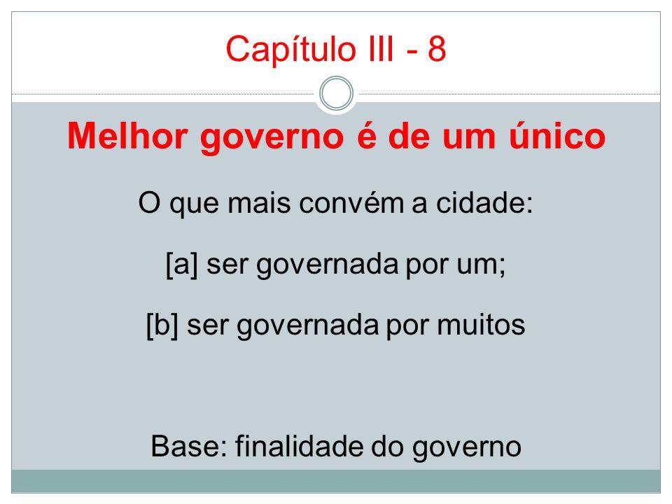 Melhor governo é de um único
