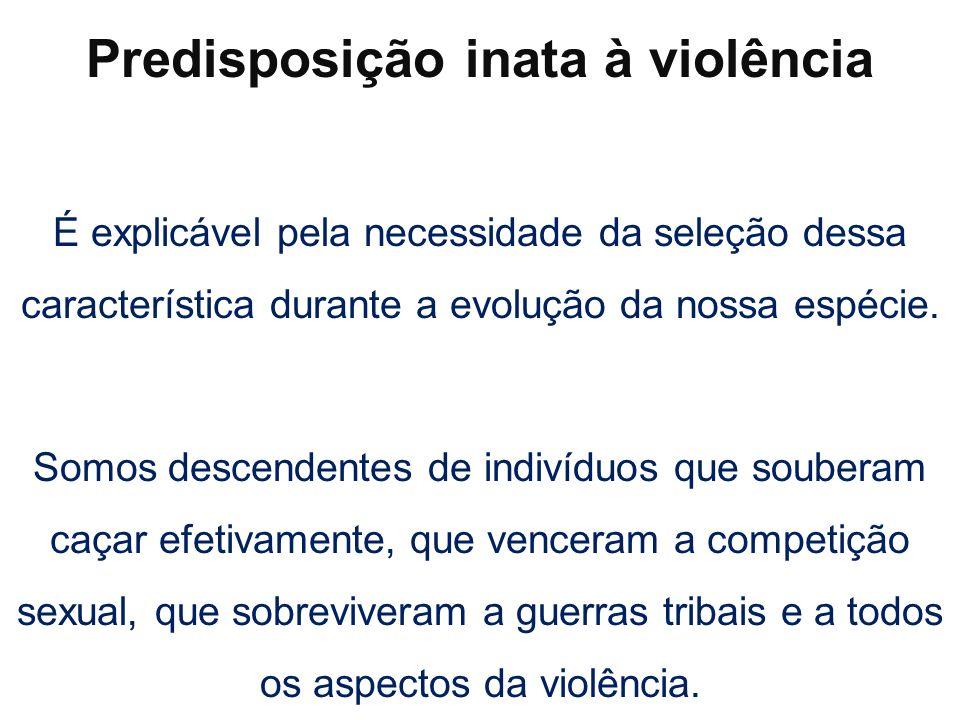 Predisposição inata à violência