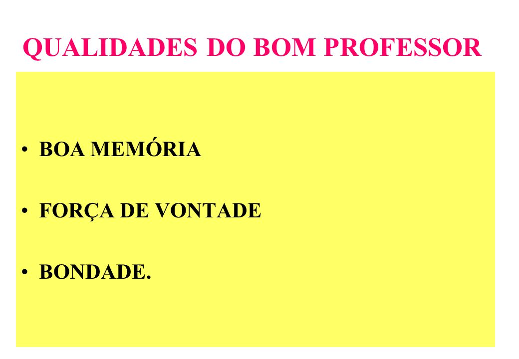QUALIDADES DO BOM PROFESSOR