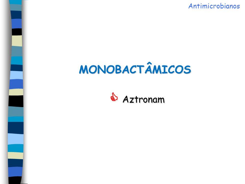 MONOBACTÂMICOS  Aztronam
