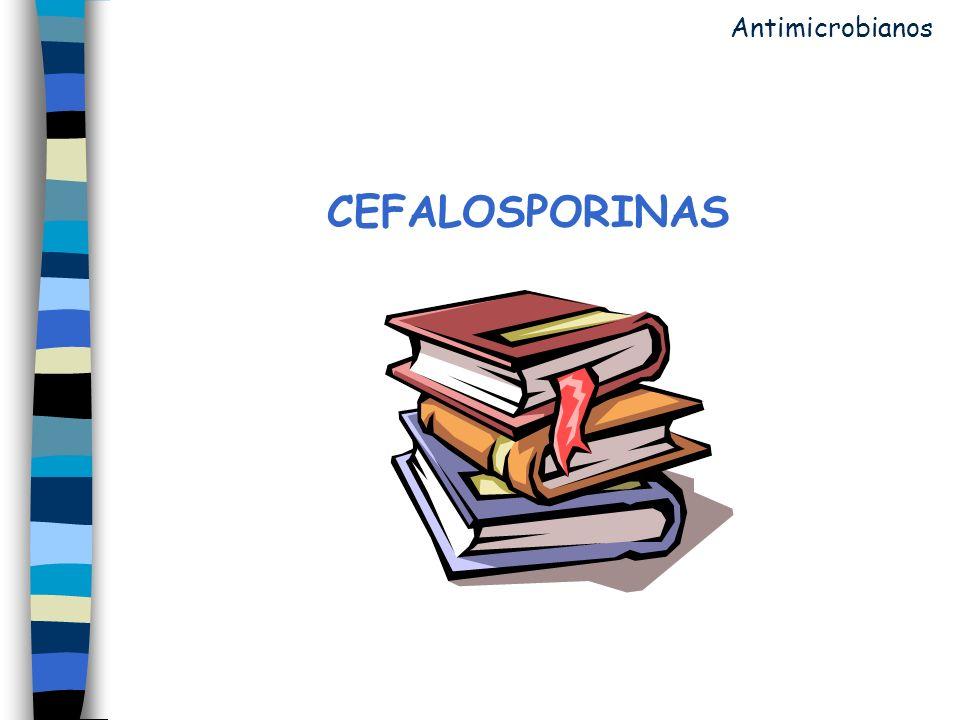 Antimicrobianos CEFALOSPORINAS