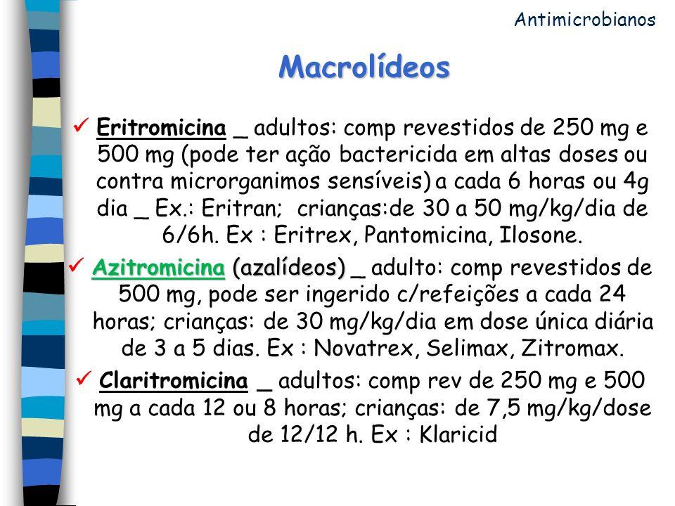 Antimicrobianos Macrolídeos.