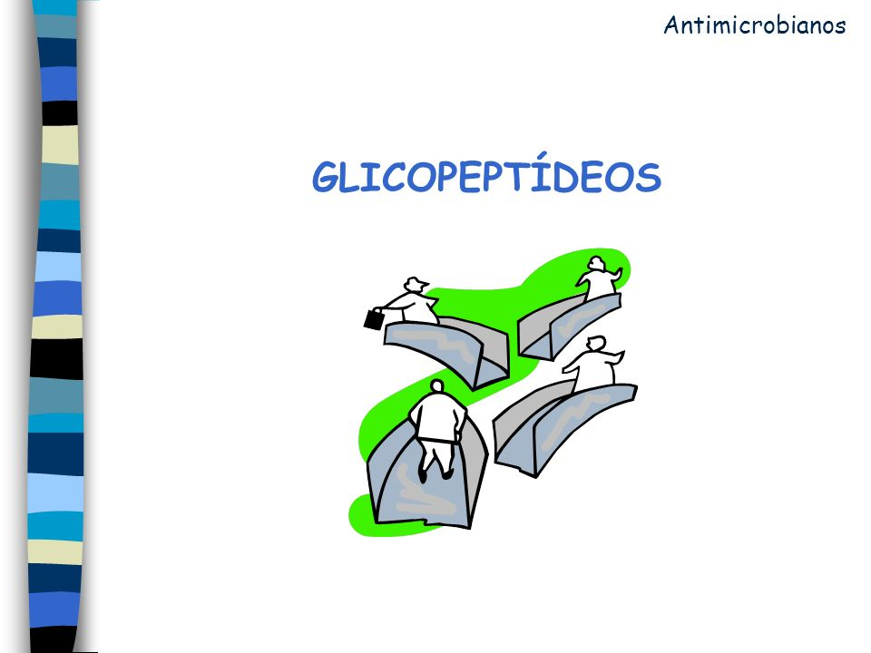Antimicrobianos GLICOPEPTÍDEOS