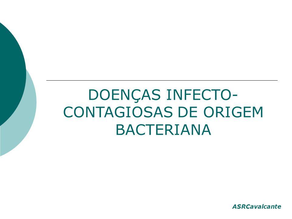 DOENÇAS INFECTO-CONTAGIOSAS DE ORIGEM BACTERIANA
