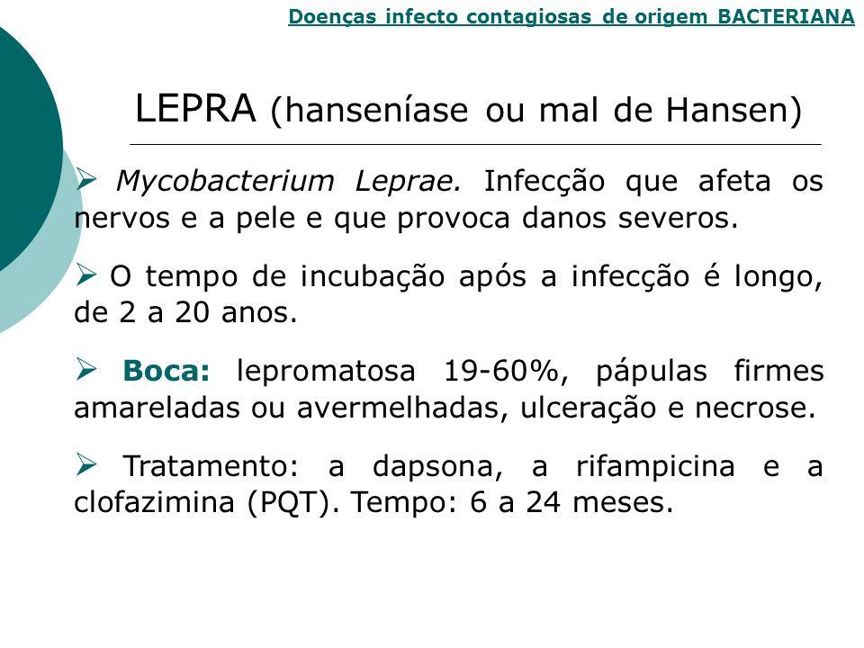 LEPRA (hanseníase ou mal de Hansen)