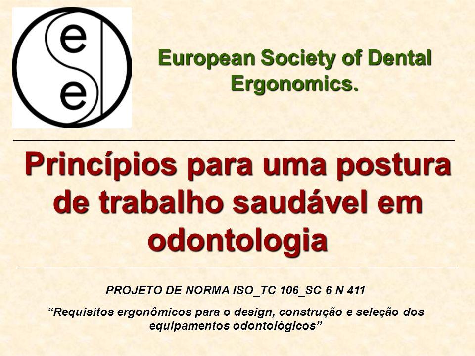 Princípios para uma postura de trabalho saudável em odontologia