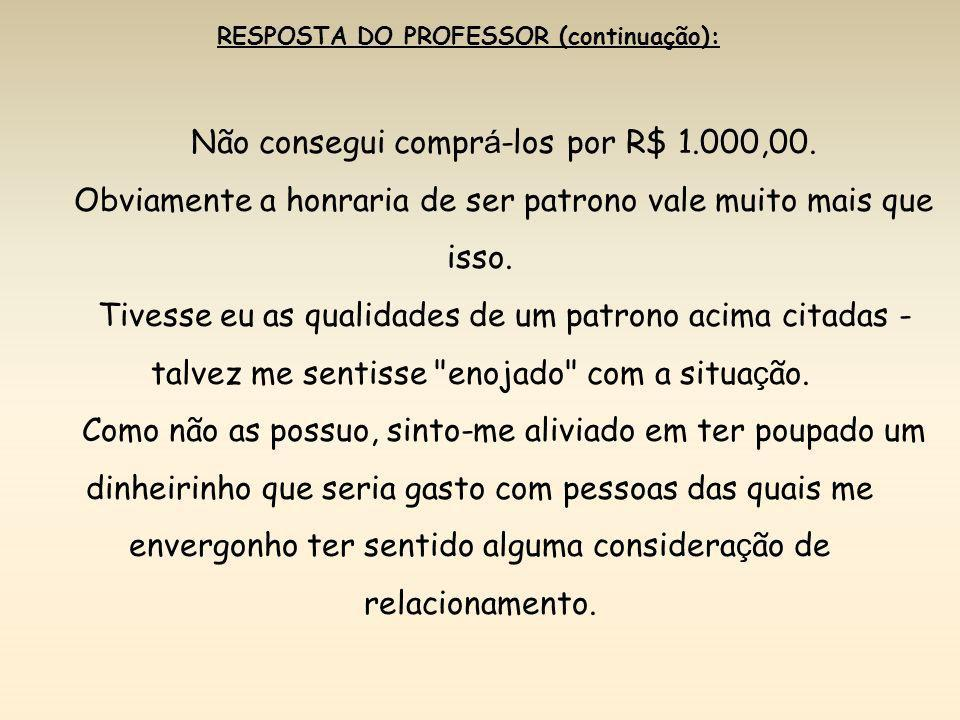RESPOSTA DO PROFESSOR (continuação):