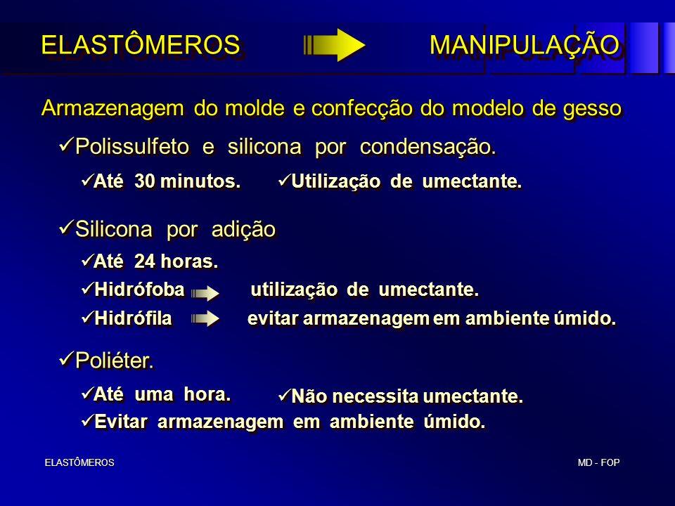 ELASTÔMEROS MANIPULAÇÃO