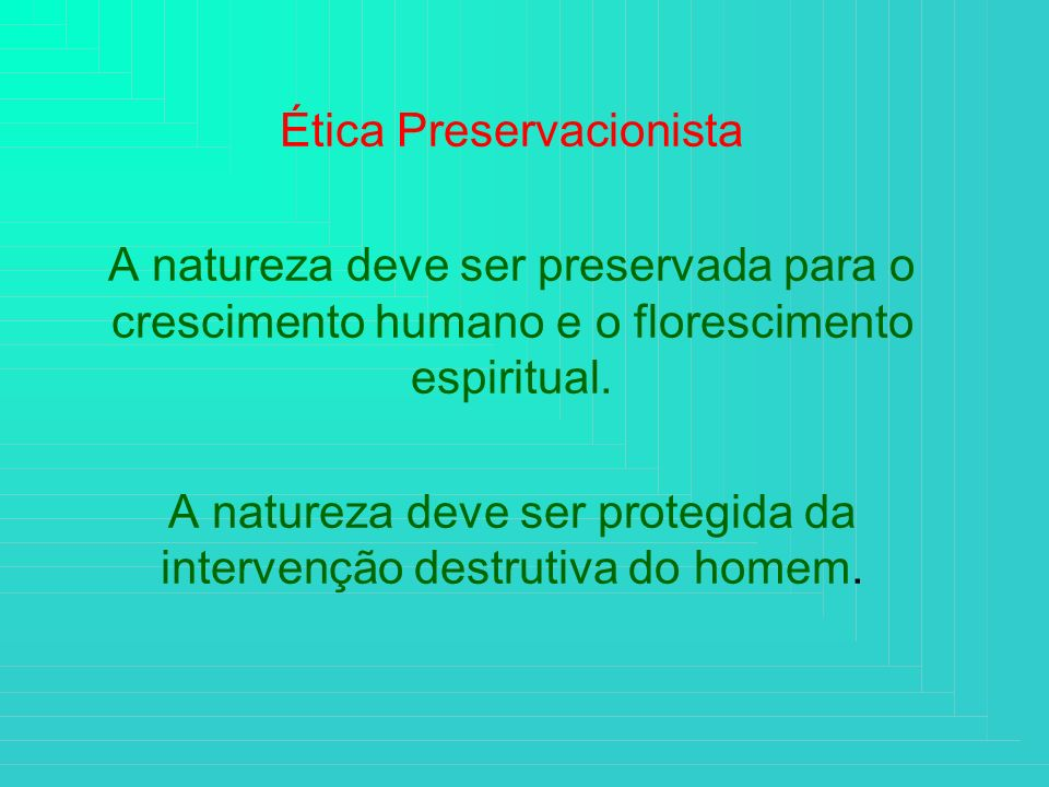 Ética Preservacionista