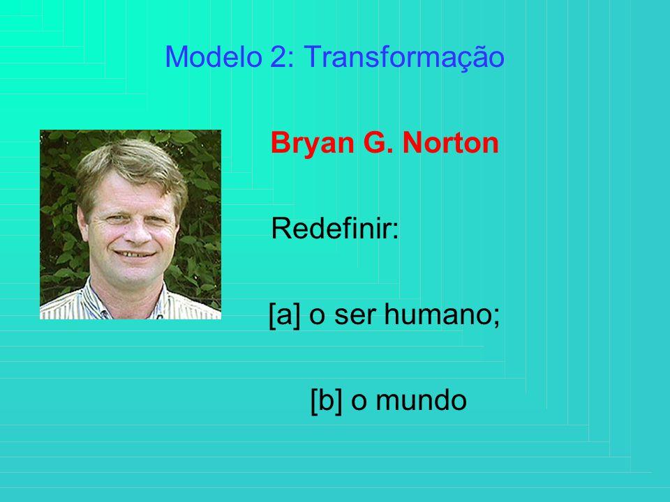 Modelo 2: Transformação