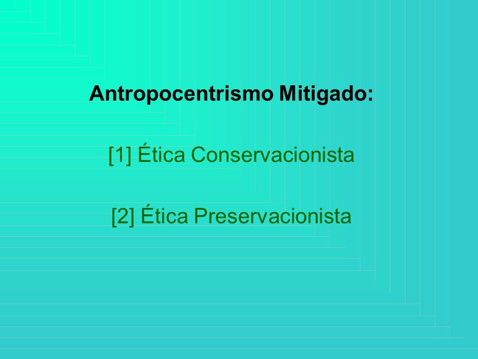 Antropocentrismo Mitigado: