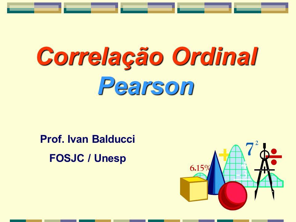 Correlação Ordinal Pearson