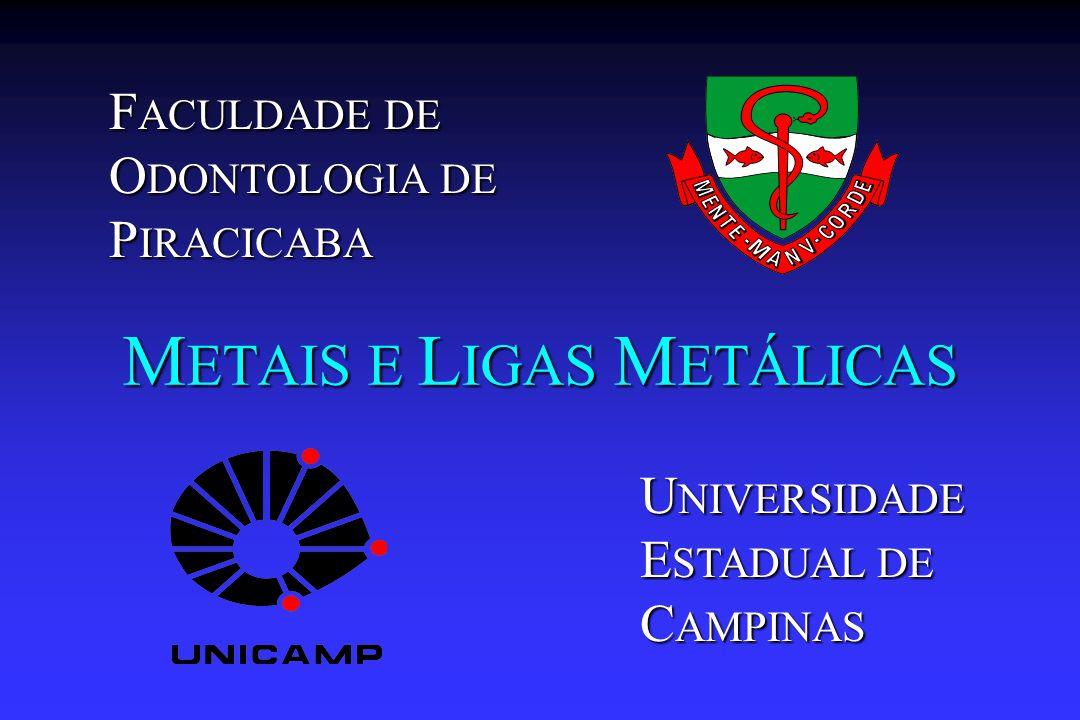 METAIS E LIGAS METÁLICAS