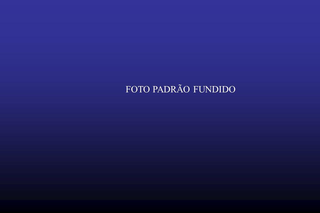 FOTO PADRÃO FUNDIDO