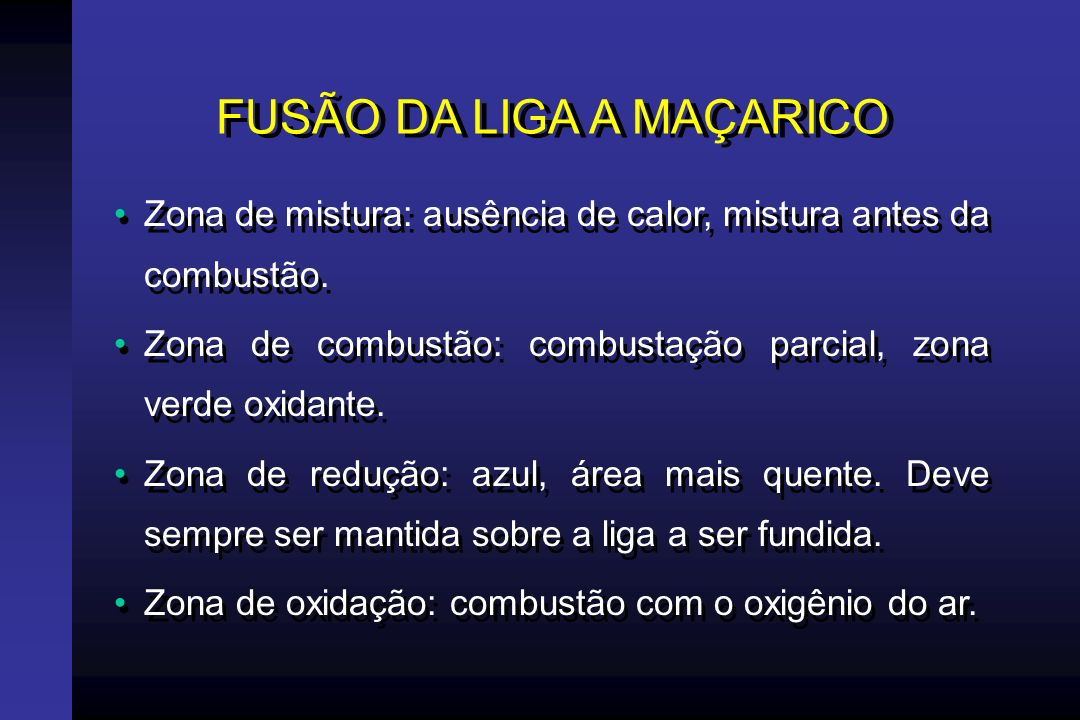 FUSÃO DA LIGA A MAÇARICO