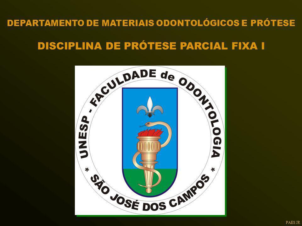 DISCIPLINA DE PRÓTESE PARCIAL FIXA I