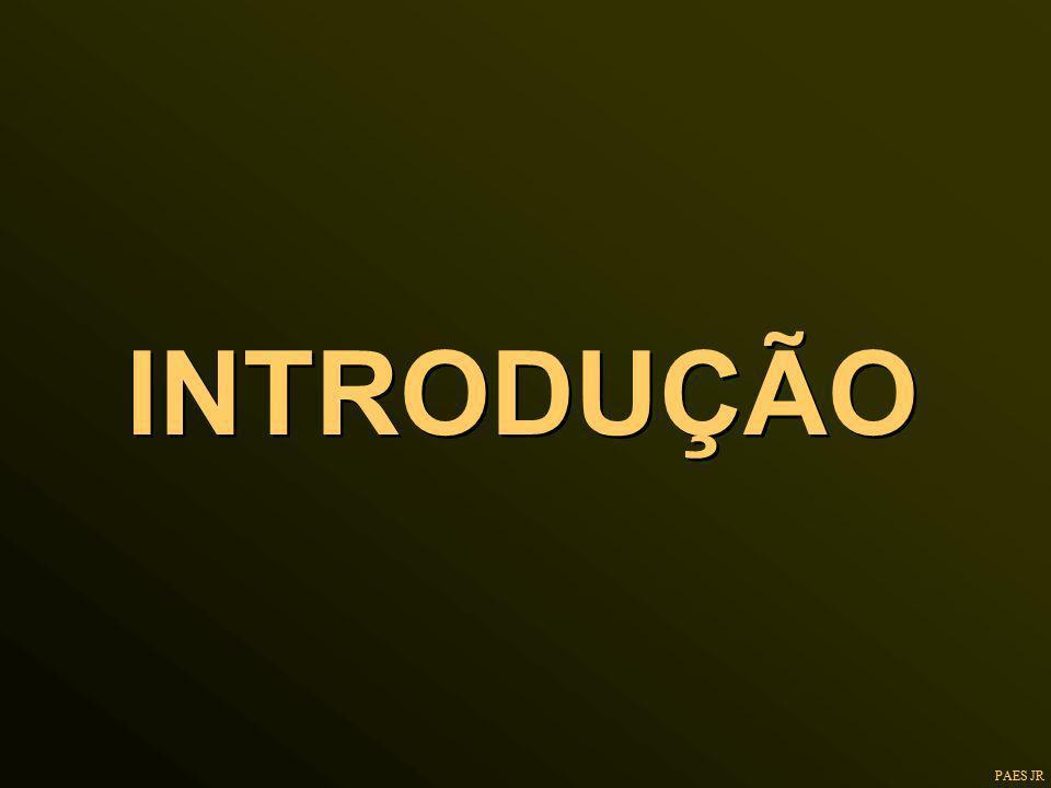 INTRODUÇÃO PAES JR