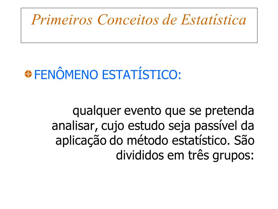 Primeiros Conceitos de Estatística