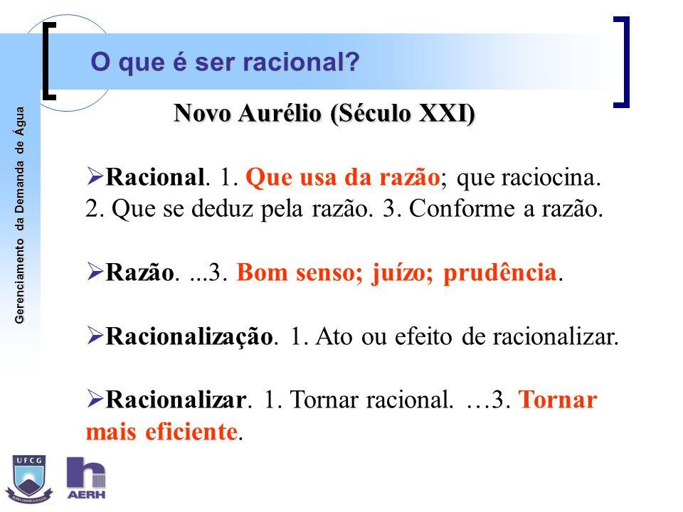 O que é ser racional Novo Aurélio (Século XXI) Racional. 1. Que usa da razão; que raciocina. 2. Que se deduz pela razão. 3. Conforme a razão.