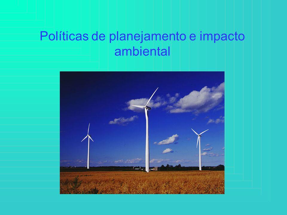 Políticas de planejamento e impacto ambiental