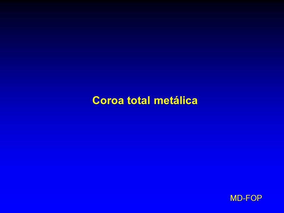Coroa total metálica MD-FOP