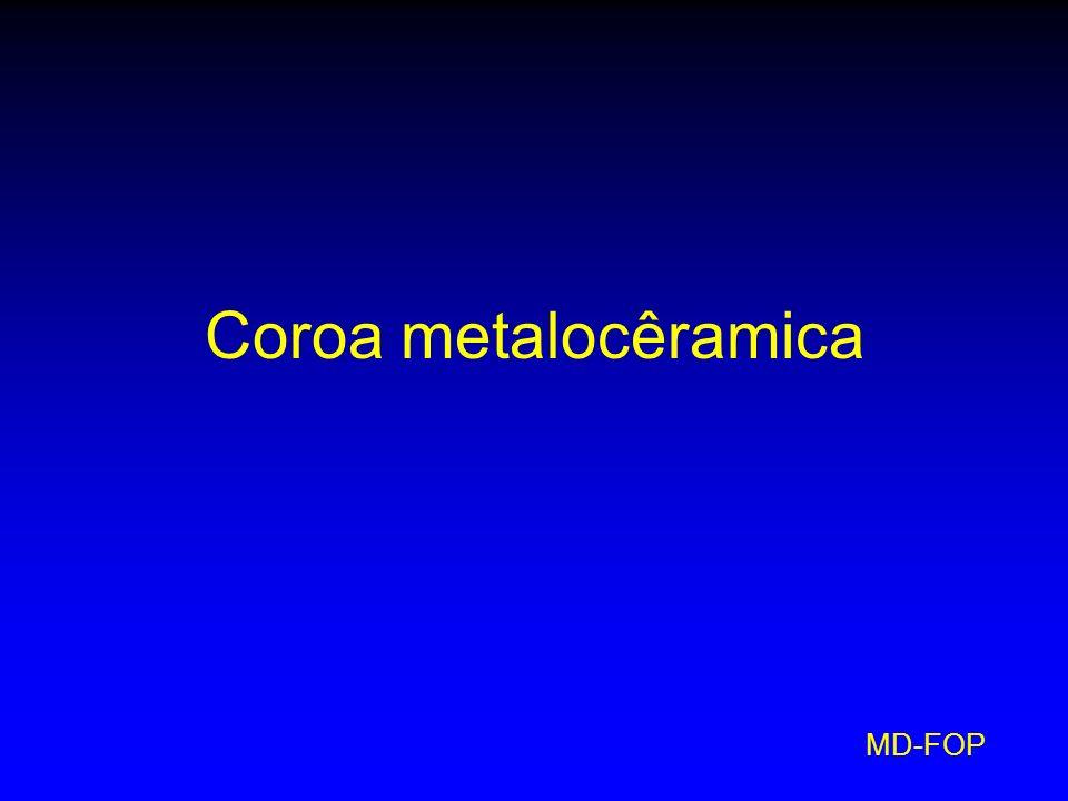Coroa metalocêramica MD-FOP