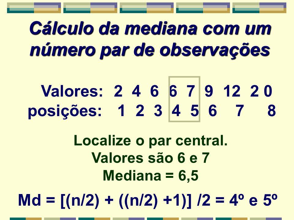 Cálculo da mediana com um número par de observações