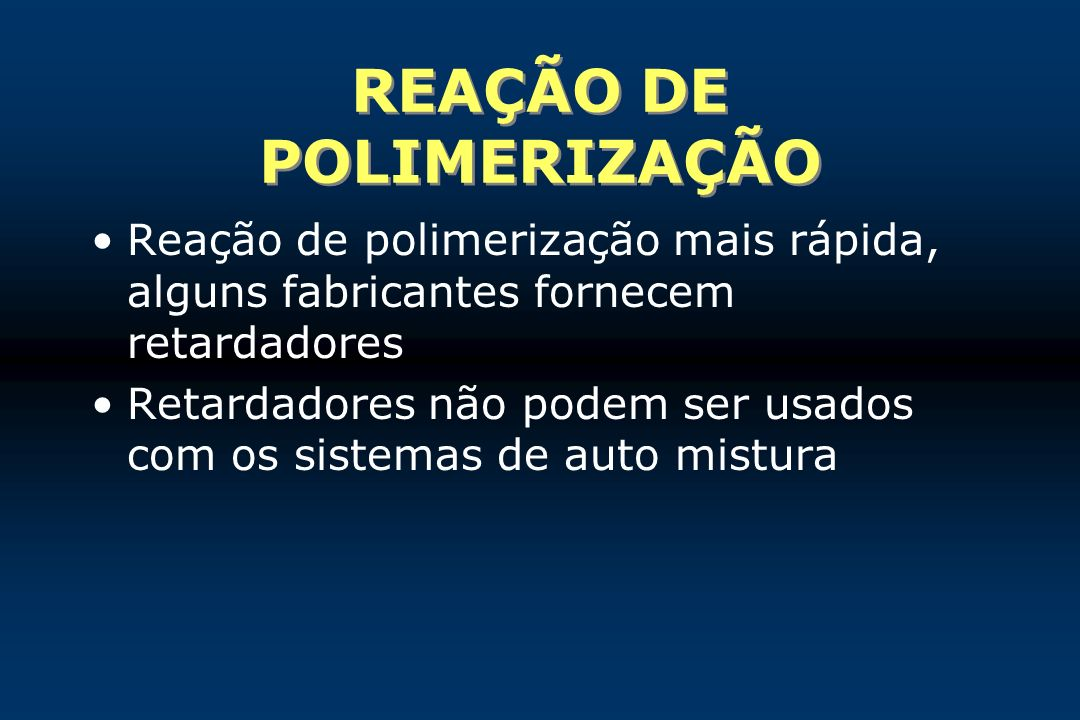 REAÇÃO DE POLIMERIZAÇÃO