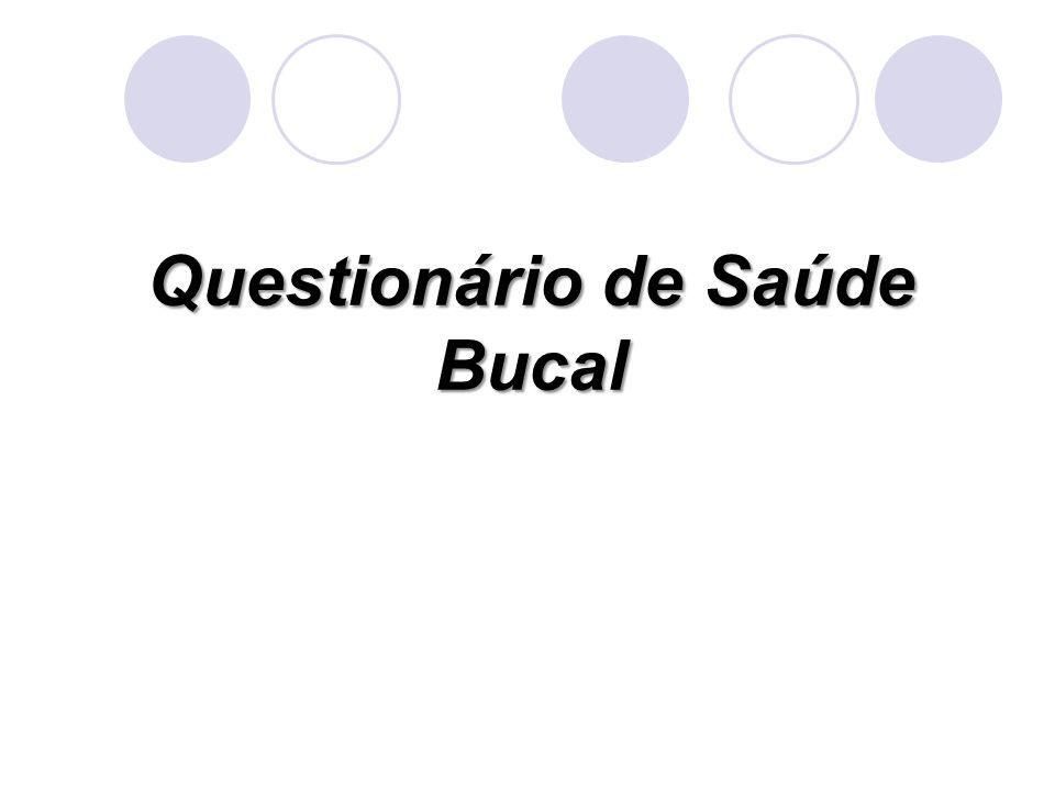 Questionário de Saúde Bucal