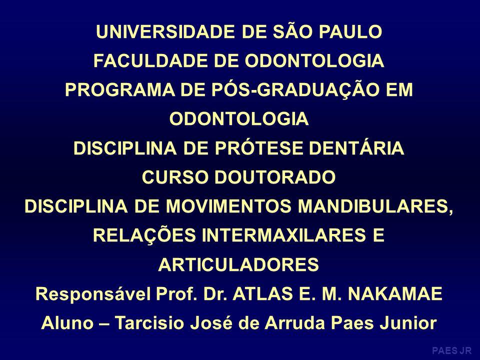 UNIVERSIDADE DE SÃO PAULO FACULDADE DE ODONTOLOGIA