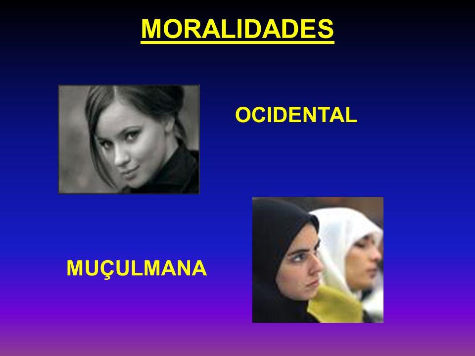 MORALIDADES OCIDENTAL MUÇULMANA