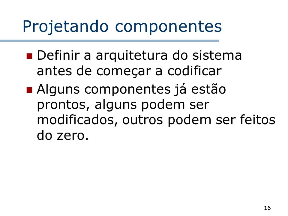 Projetando componentes