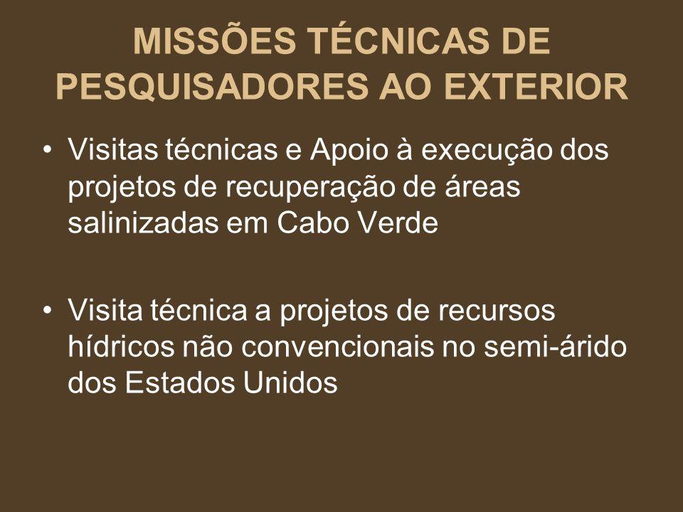 MISSÕES TÉCNICAS DE PESQUISADORES AO EXTERIOR