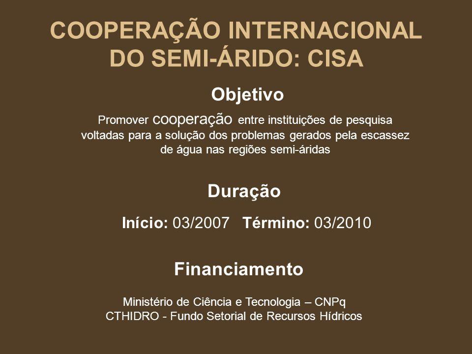 COOPERAÇÃO INTERNACIONAL DO SEMI-ÁRIDO: CISA