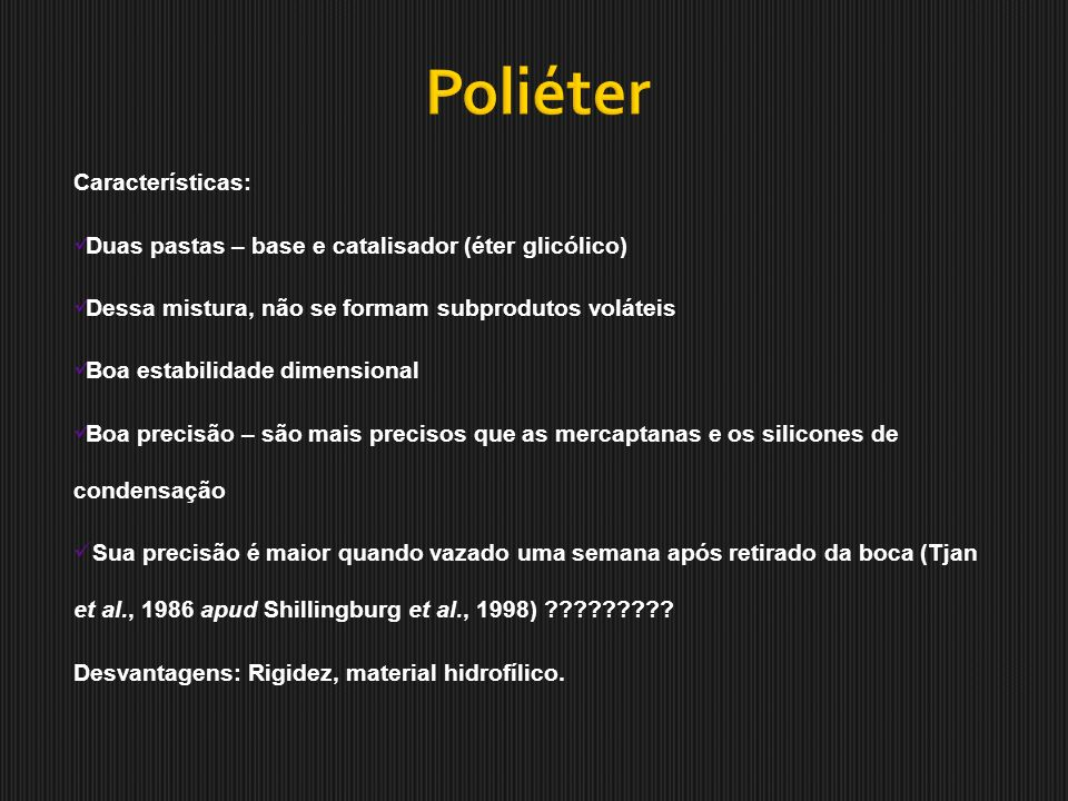 Poliéter Características: