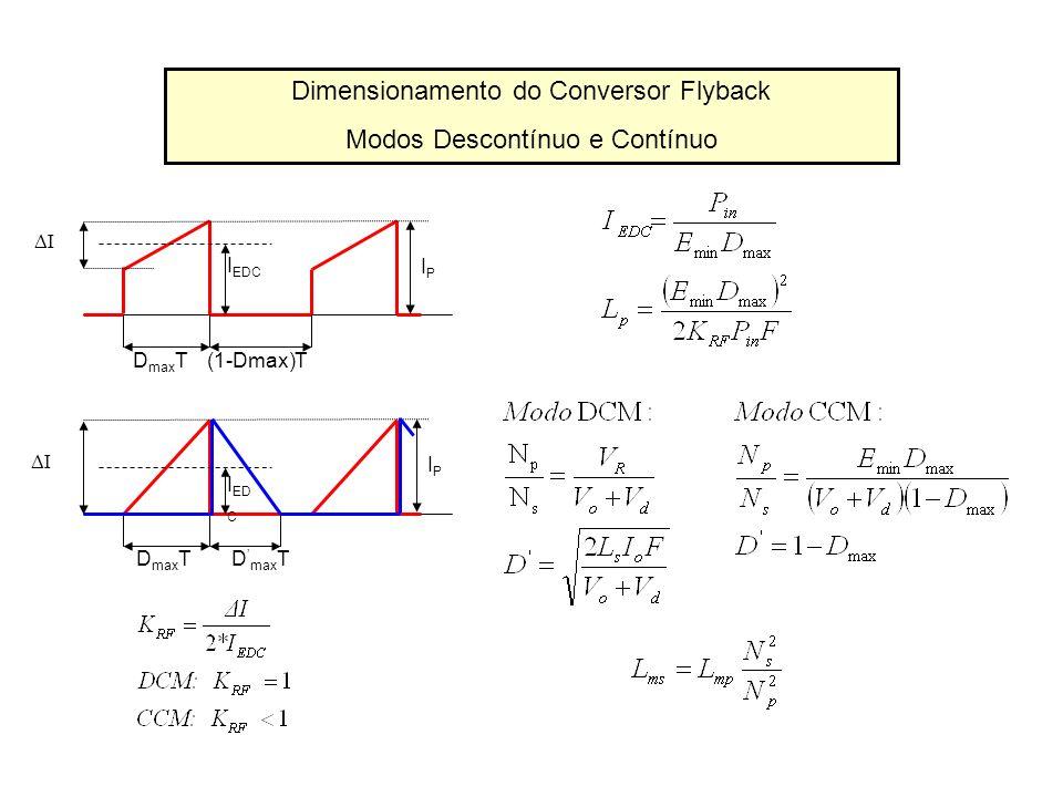 Dimensionamento do Conversor Flyback Modos Descontínuo e Contínuo