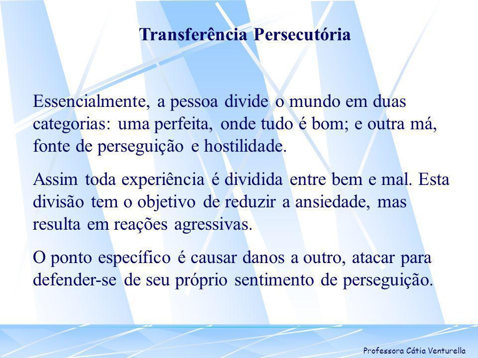 Transferência Persecutória