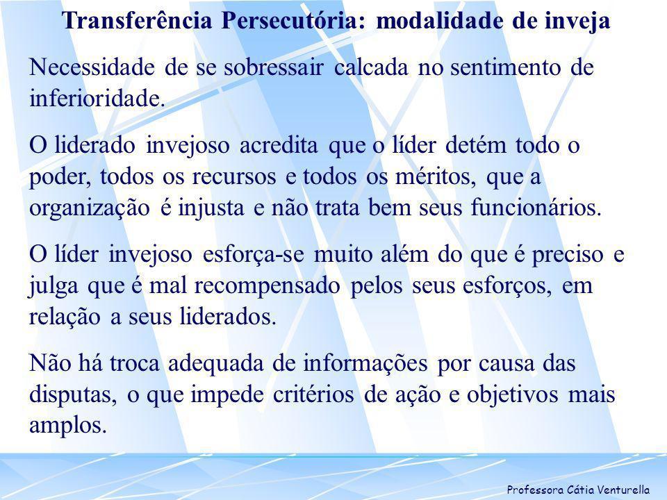 Transferência Persecutória: modalidade de inveja