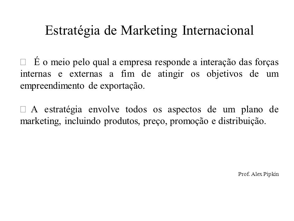Estratégia de Marketing Internacional