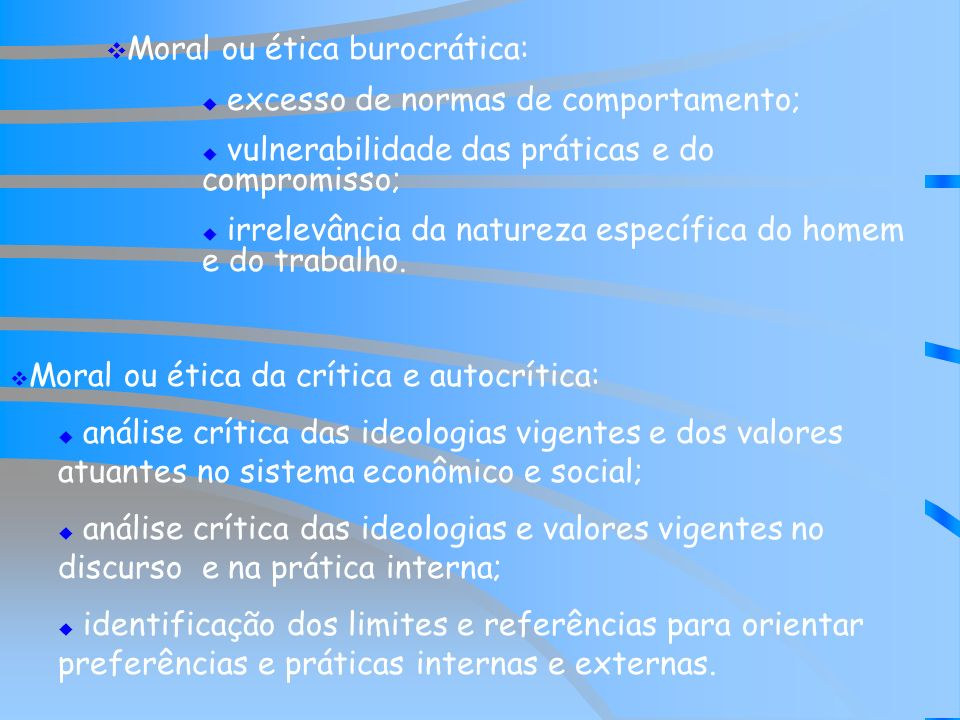 Moral ou ética burocrática: