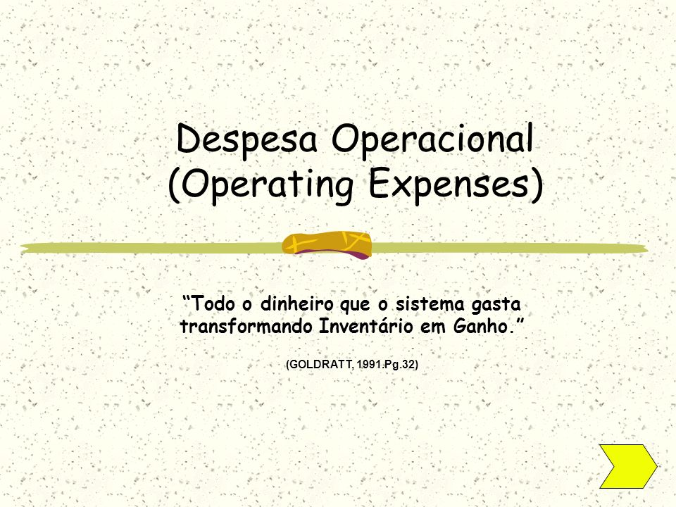 Despesa Operacional (Operating Expenses)