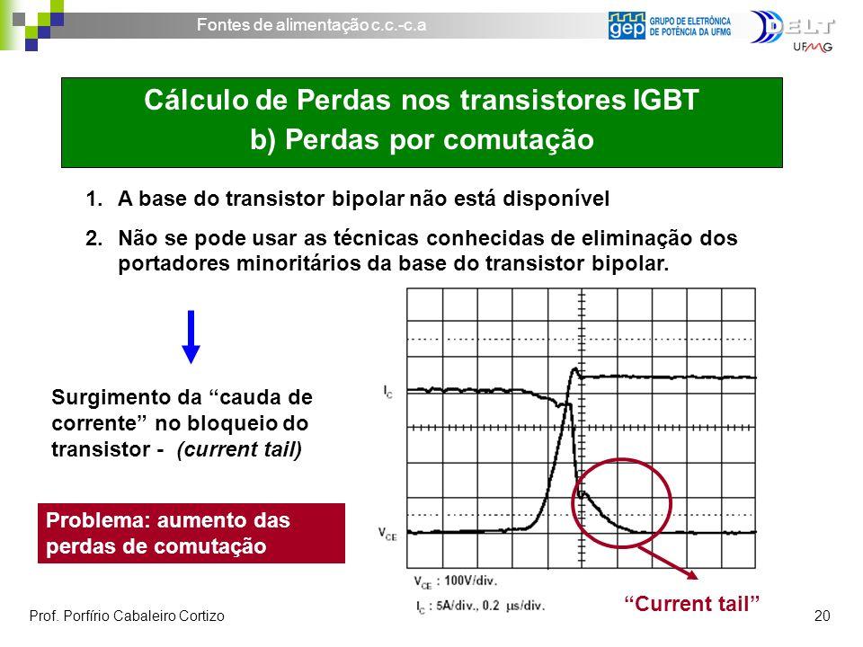 Cálculo de Perdas nos transistores IGBT b) Perdas por comutação