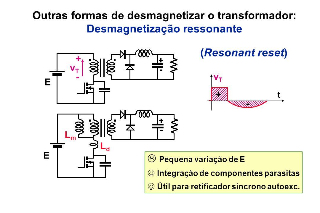 Outras formas de desmagnetizar o transformador: Desmagnetização ressonante