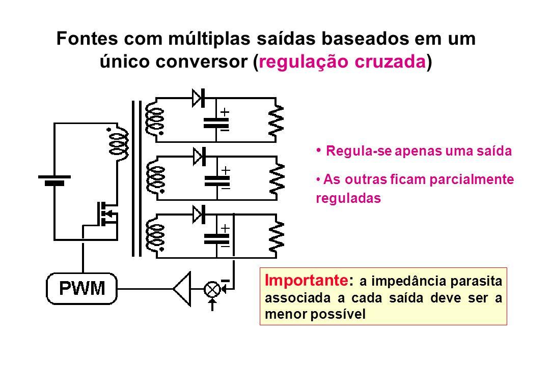 Fontes com múltiplas saídas baseados em um único conversor (regulação cruzada)