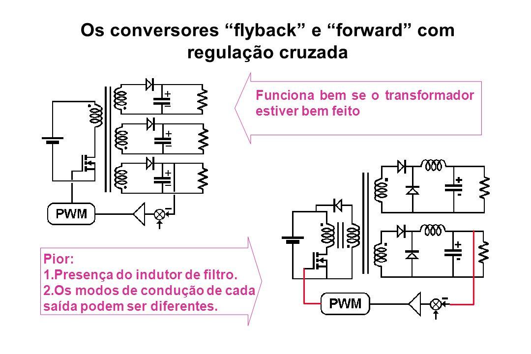 Os conversores flyback e forward com regulação cruzada