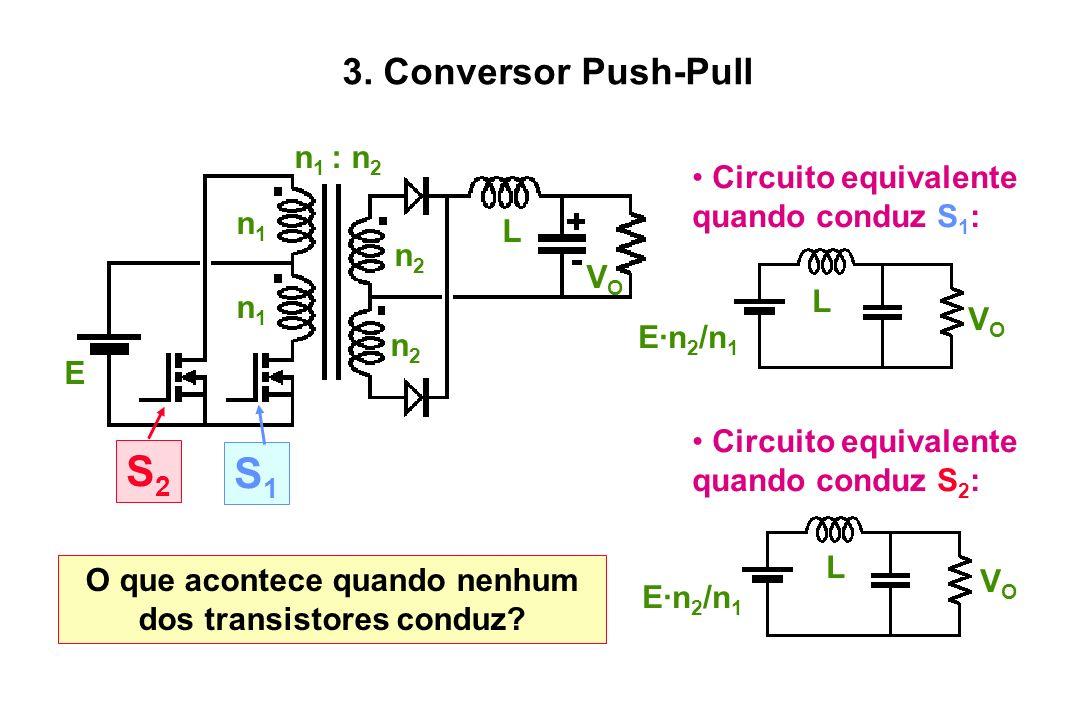 O que acontece quando nenhum dos transistores conduz