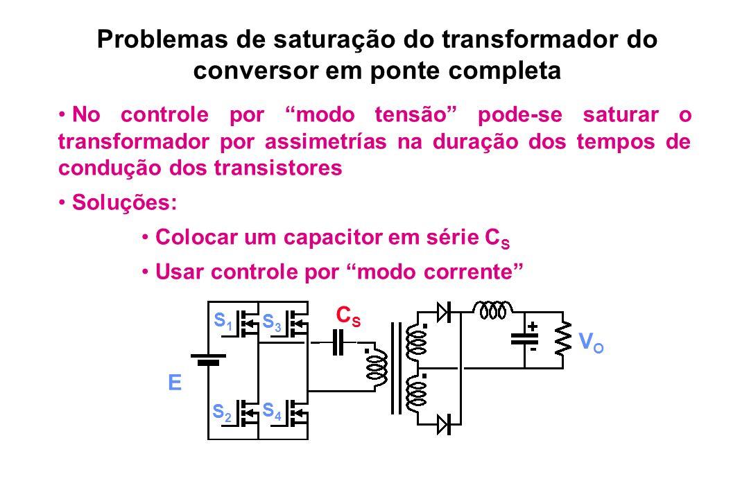 Problemas de saturação do transformador do conversor em ponte completa