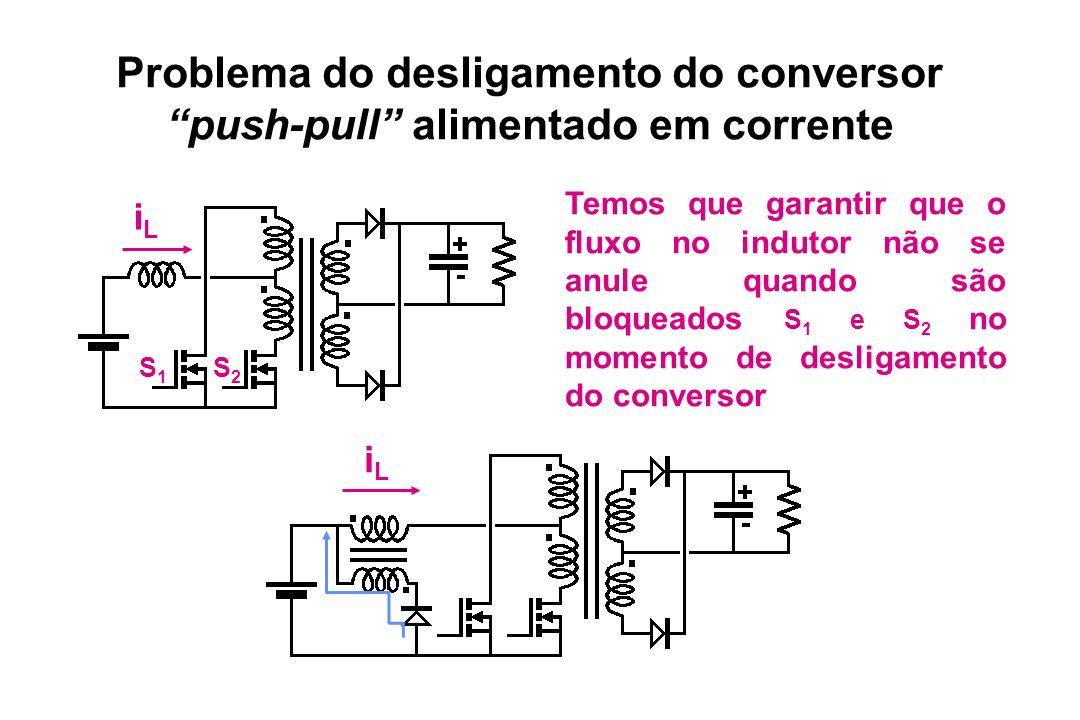 Problema do desligamento do conversor push-pull alimentado em corrente