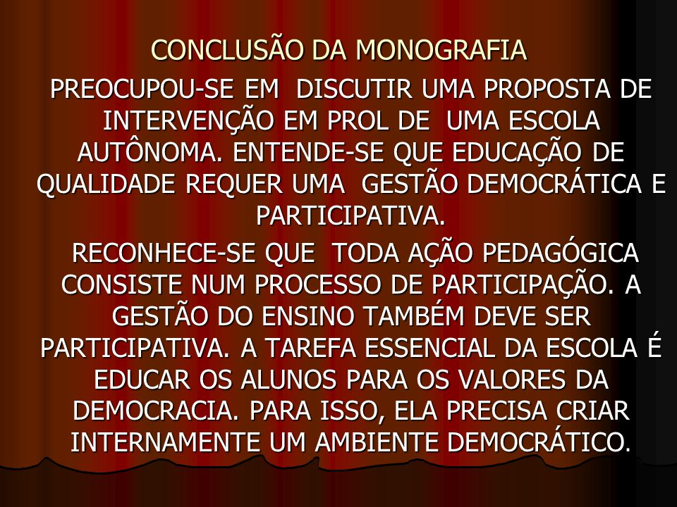 CONCLUSÃO DA MONOGRAFIA