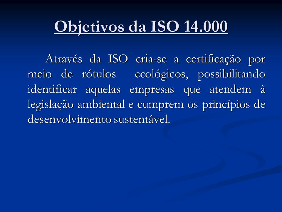 Objetivos da ISO 14.000